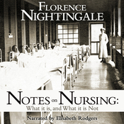 Notes on Nursing: What It Is and What It Isn't (Unabridged) audiobook download