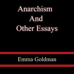 Anarchism-and-other-essays-unabridged-audiobook