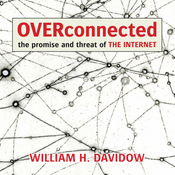 Overconnected: The Promise and Threat of the Internet (Unabridged) audiobook download