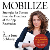 Mobilize: Strategies for Success from the Frontlines of the App Revolution (Unabridged) audiobook download