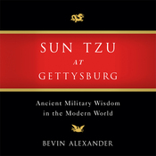 Sun Tzu at Gettysburg: Ancient Military Wisdom in the Modern World (Unabridged) audiobook download