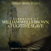 Narrative of William W. Brown, A Fugitive Slave (Unabridged) audiobook download