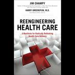 Reengineering-health-care-unabridged-audiobook