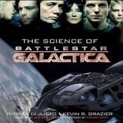 The Science of Battlestar Galactica (Unabridged) audiobook download