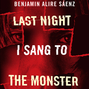 Last Night I Sang to the Monster (Unabridged) audiobook download