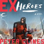 Ex-Heroes (Unabridged) audiobook download