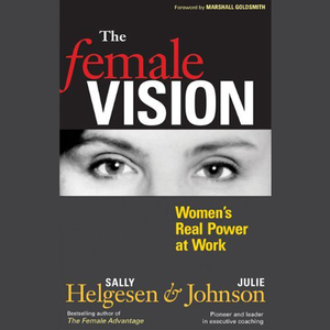 The-female-vision-womens-real-power-at-work-unabridged-audiobook