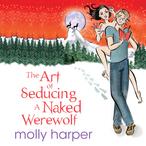 The-art-of-seducing-a-naked-werewolf-unabridged-audiobook