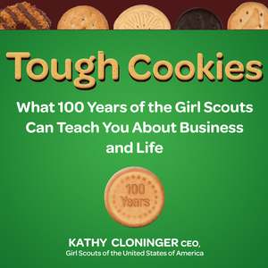 Tough-cookies-leadership-lessons-from-100-years-of-the-girl-scouts-unabridged-audiobook