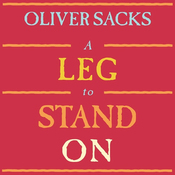 A Leg to Stand On (Unabridged) audiobook download