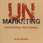 Unmarketing: Stop Marketing, Start Engaging (Unabridged) audiobook download