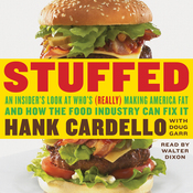 Stuffed: An Insider's Look at Who's (Really) Making America Fat and How the Food Industry Can Fix It (Unabridged) audiobook download