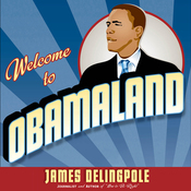 Welcome to Obamaland: I Have Seen Your Future and It Doesn't Work (Unabridged) audiobook download