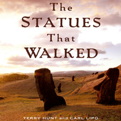 The Statues That Walked: Unraveling the Mystery of Easter Island (Unabridged) audiobook download