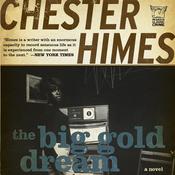 The Big Gold Dream: A Gravedigger & Coffin Ed Novel (Unabridged) audiobook download