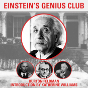Einstein's Genius Club: The True Story of a Group of Scientists Who Changed the World (Unabridged) audiobook download