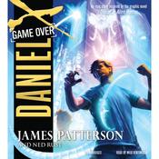 Daniel X, Book 4: Game Over (Unabridged) audiobook download