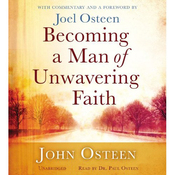 Becoming a Man of Unwavering Faith (Unabridged) audiobook download