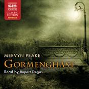 Gormenghast: The Gormenghast Trilogy, Book 2 audiobook download