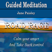 Guided Meditation for Road Rage: Calm Your Anger & Take Back Control (Silent Meditation, Self Help & Wellness) audiobook download