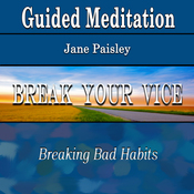 Guided Meditation to Break Your Vice (Breaking Bad Habits, Confidence, Self Control, Silent Meditation, Self Help & Wellness) audiobook download