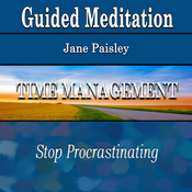 Guided Meditation for Time Management: Stop Procrastinating (Silent Meditation, Self Help & Wellness) audiobook download