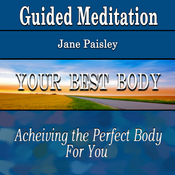 Guided Meditation for Your Best Body (Be Healthy, Silent Meditation, Self Help & Wellness) audiobook download