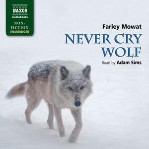 Mowat-never-cry-wolf-unabridged-audiobook