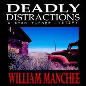 Deadly Distractions: A Stan Turner Mystery, Volume 5 (Unabridged) audiobook download