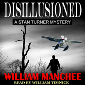 Disillusioned: A Stan Turner Mystery, Volume 2 audiobook download