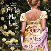 The Lady Most Likely...: A Novel in Three Parts (Unabridged) audiobook download