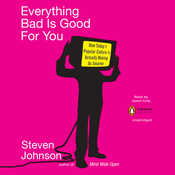 Everything Bad Is Good for You (Unabridged) audiobook download