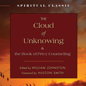 The Cloud of Unknowing: And the Book of Privy Counseling (Unabridged) audiobook download