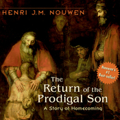 The Return of the Prodigal Son: A Story of Homecoming (Unabridged) audiobook download