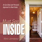 Must See Inside: An Up Close and Personal Approach to Real Estate (Unabridged) audiobook download