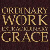 Ordinary Work, Extraordinary Grace: My Spiritual Journey in Opus Dei (Unabridged) audiobook download