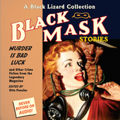 Black Mask 2: Murder Is Bad Luck - and Other Crime Fiction from the Legendary Magazine (Unabridged) audiobook download