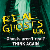 Real Ghosts UK: Featuring Three Separate Investigations audiobook download