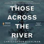 Those Across the River (Unabridged) audiobook download