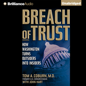 Breach of Trust: How Washington Turns Outsiders into Insiders (Unabridged) audiobook download