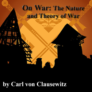 On-war-the-nature-and-theory-of-war-audiobook