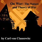 On War: The Nature and Theory of War audiobook download