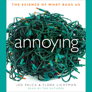 Annoying-the-science-of-what-bugs-us-unabridged-audiobook