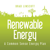 Renewable Energy: A Common Sense Energy Plan audiobook download