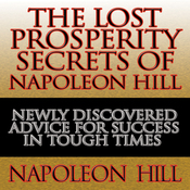 The Lost Prosperity Secrets of Napoleon Hill (Unabridged) audiobook download