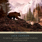 To Build a Fire and Other Stories (Unabridged) audiobook download