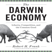 The Darwin Economy: Liberty, Competition, and the Common Good (Unabridged) audiobook download