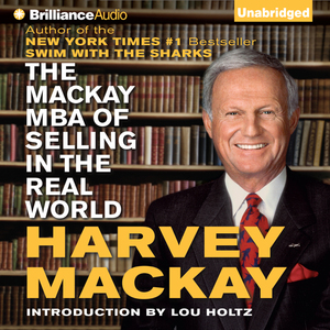 The-mackay-mba-of-selling-in-the-real-world-unabridged-audiobook