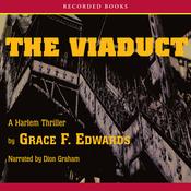 The Viaduct: A Harlem Thriller (Unabridged) audiobook download