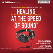 Healing at the Speed of Sound: How What We Hear Transforms Our Brains and Our Lives (Unabridged) audiobook download
